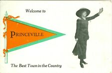 Princeville, IL Welcome to Princeville,The Best Town in the Country 1913