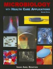 Microbiology with Health Care Applications by Isaiah Amiel Benathen (2001,...