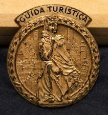 VENTENNIO FASCISTA PIN BADGE GUIDA TURISTICA BOLOGNA MILANO ROMA PISA TORINO