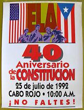 ELA 40 Aniversario De La Constitucion Cartel Poster Puerto Rico Cabo Rojo 1992