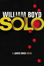 Solo: A James Bond Novel by William Boyd (Hardback, 2013)
