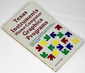 Texas Instruments Home Computer Graphics Programs Illustrated Vintage Computing