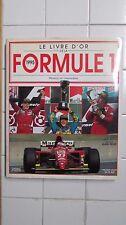 Le livre d'or de la Formule 1. Année 1995. Renaud de Laborderie.