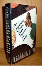 THE MAMBO KINGS PLAY SONGS OF LOVE by Oscar Hijuelos UNREAD HB 1st! PULITZER !