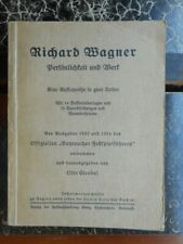 Otto Strobel: Richard Wagner Persönlichkeit und Werk eine Aufsatzreihe Bayreuth