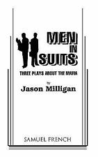 Men in Suits : Three Plays about the Mafia by Jason Milligan (1998, Hardcover)