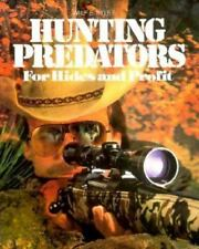 Hunting Predators for Hides and Profit, Pyle, Wilf E.