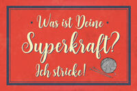Superkraft Stricken Blechschild Schild gewölbt Metal Tin Sign 20 x 30 cm