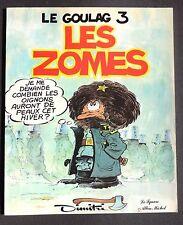 DIMITRI. Le Goulag 3. Les Zommes.  Editions du Square Albin Michel 1980. EO.
