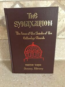 The Synaxarion: The Lives of the Saints of the Orthodox Church Vol 3 Jan/Feb