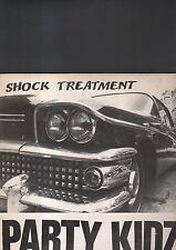 PARTY KIDZ - shock treatment LP