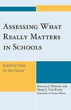What Really Matters in Schools : Creating Hope for the Future by Ronald J....