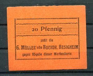Besigheim 20 Pfennig G. Müller Buchdruckerei ...............................z651