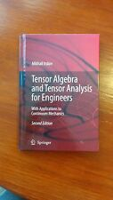 Tensor Algebra and Tensor Analysis for Engineers With Applications 2nd Springer