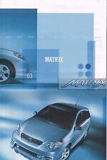 Big 2003 Toyota MAXTRIX Brochure / Catalog with Color Chart: XR, XRS,