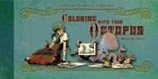 Coloring With Your Octopus: A Coloring Book For Domesticated Cephalopods: By ...