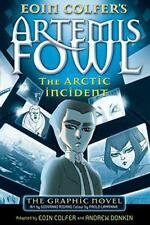 Artemis Fowl: The Arctic Incident Graphic Novel by Eoin Colfer, NEW Book, FREE &