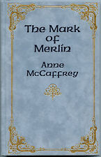 Fiction: THE MARK OF MERLIN by Anne McCaffrey. 1984.  Deluxe, signed edition