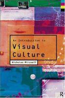 Introduction To Visual Culture por Mirzoeff, Nicholas