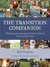 The Transition Companion: Making Your Community More Resilient in Uncertain