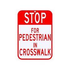 STOP For Pedestrian In Crosswalk Sign Municipal Grade D.O.T. Street G-10RA9RK