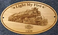 """Western Maryland""""Light My Fire 1309"""" Engraved Wooden Sign / Father's Day"""