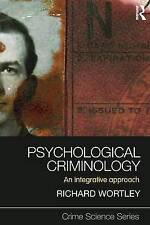 Psychological Criminology: An Integrative Approach (Crime Science-ExLibrary