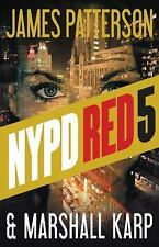 NYPD Red: Red Alert : An NYPD Red Mystery 5 by James Patterson and Marshall Karp