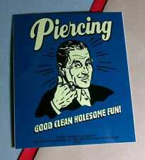 PIERCING GOOD CLEAN HOLESOME DARK BLUE FUN RETRO BOARD CASE STICKER