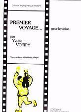 NEUF ! Voirpy Premier voyage ... partition violon