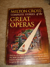 Milton Cross' Complete Stories Of The Great Operas - 1952 HC/DJ/BCE