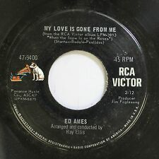 Pop Nm! 45 Ed Ames - My Love Is Gone From Me / Who Will Answer? On Rca Victor