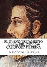 El Nuevo Testamento Biblia Del Oso 1569 : La Palabra de Dios Permanece para...