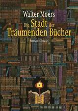 Die Stadt der Träumenden Bücher / Zamonien Bd.4 von Walter Moers (2017, Gebundene Ausgabe)