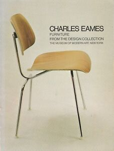 Charles EAMES Furniture from the MoMA Design Collection Mid-Century Modernism