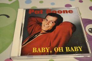 CD aus Bear-Family Sammlung:Pat Boone-Baby, oh Baby-20 Tracks-.Deutsch/ spanisch
