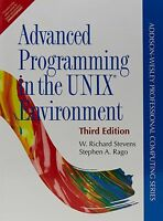Advanced Programming in the UNIX Environment by W Richard Stevens 3rd INTL ED