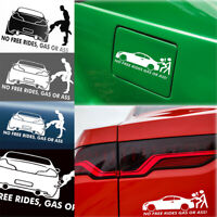 1x Funny No Free Rides Gas Or Asss Car Window Body Sticker Decor Hot