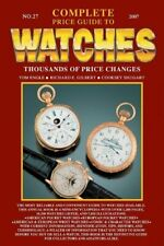 Complete Price Guide to Watches By Tom Engle, Cooksey Shugart, Richard E. Gilbe