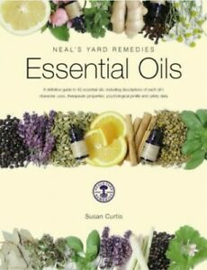 Essential Oils (Neal's Yard Remedies) by Curtis, Susan Paperback Book The Cheap