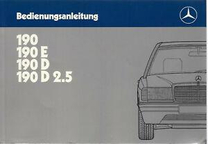 MERCEDES 190 190 E 190 D 2.5 Betriebsanleitung 1986 Handbuch Bordbuch W 201  BA