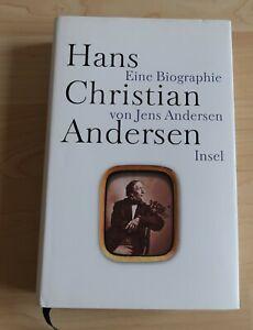 Hans Christian Andersen - Eine Biografie