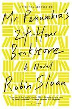 Mr. Penumbras 24-Hour Bookstore: A Novel