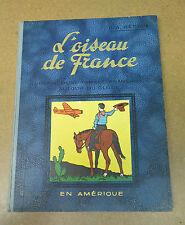 HERGE - L'OISEAU DE FRANCE - EN AMERIQUE - EO ( BE SANS + )