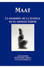 NEW Maat, La filosofia de la Justicia en el Antiguo Egipto (Spanish Edition)