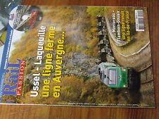 8µ? Revue Rail Passion n°205 + DVD Bordeaux Paris en TGV / Ussel-Laqueuille