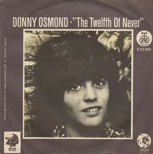 """DONNY OSMOND THE TWELFTH OF NEVER / LIFE IS JUST... 1973 RECORD YUGOSLAVIA 7"""" PS"""