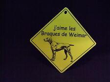 Pancarte -  J'aime les Braques de Weimar