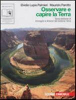osservare e capire la terra, Zanichelli scuola, Lupia/Parotto, cod:9788808062390