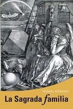 La Sagrada Familia by Yosmel Serrano (2015, Paperback)